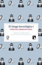 RIESGO TECNOLÓGICO I, EL