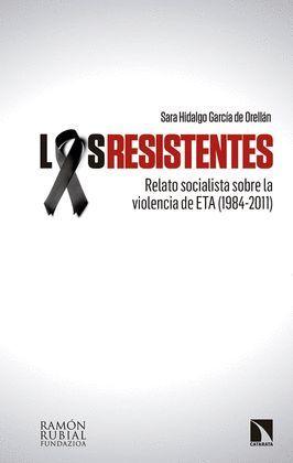 RESISTENTES, LOS