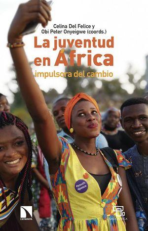 JUVENTUD EN ÁFRICA IMPULSORA DEL CAMBIO, LA