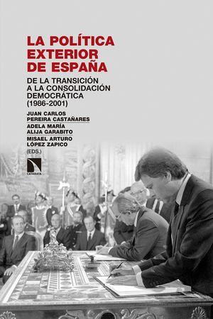 POLÍTICA EXTERIOR DE ESPAÑA, LA