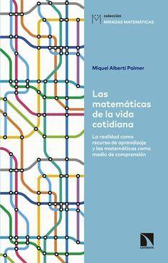MATEMÁTICAS DE LA VIDA COTIDIANA, LAS