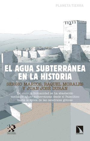 AGUA SUBTERRÁNEA EN LA HISTORIA, EL