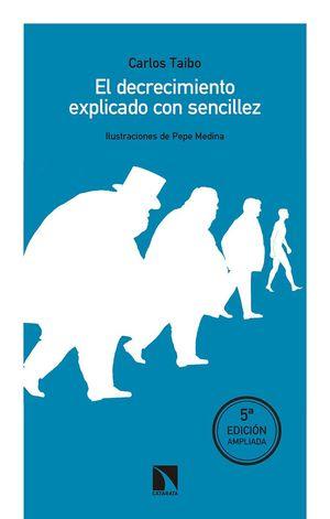 DECRECIMIENTO EXPLICADO CON SENCILLEZ, EL