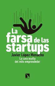 FARSA DE LAS STARTUPS, LA
