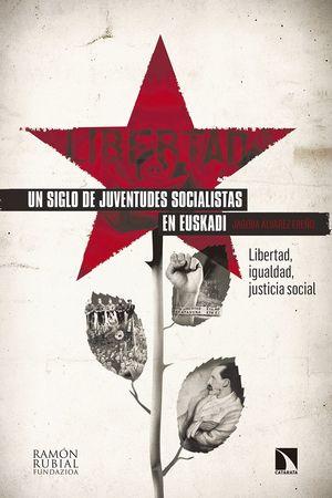 UN SIGLO DE JUVENTUDES SOCIALISTAS EN EUSKADI