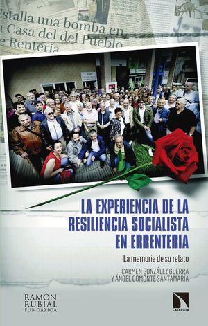 EXPERIENCIA DE LA RESILIENCIA SOCIALISTA EN ERRENTERIA, LA