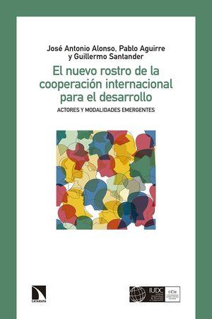 NUEVO ROSTRO DE LA COOPERACIÓN INTERNACIONAL, EL