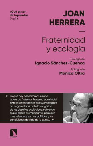 FRATERNIDAD Y ECOLOGÍA