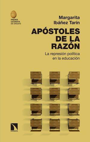 APÓSTOLES DE LA RAZÓN (PREMIO CATARATA DE ENSAYO)