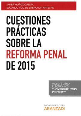 CUESTIONES PRÁCTICAS SOBRE LA REFORMA PENAL DE 2015