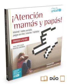 ¡ATENCIÓN MAMÁS Y PAPÁS!  (PAPEL + E-BOOK)