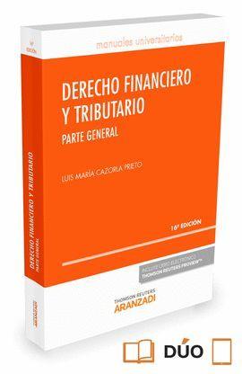DERECHO FINANCIERO Y TRIBUTARIO. PARTE GENERAL (16ª EDICIÓN 2016) DÚO