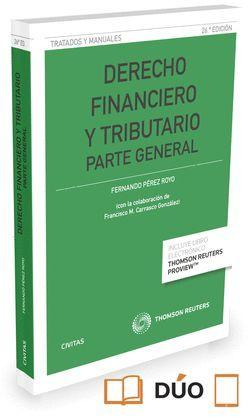 DERECHO FINANCIERO Y TRIBUTARIO. PARTE GENERAL (26ª EDICIÓN  2016)
