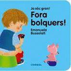 FORA BOLQUERS!