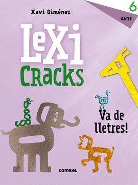 LEXICRACKS 6 ANYS - VA DE LLETRES!