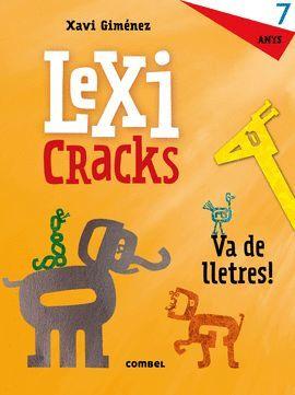 LEXICRACKS 7 ANYS - VA DE LLETRES!