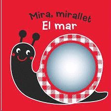 MIRA, MIRALLET. EL MAR