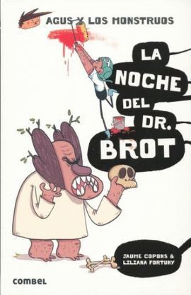 NOCHE DEL DR. BROT, LA