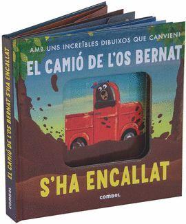 CAMIÓ DE L'OS BERNAT S'HA ENCALLAT, EL
