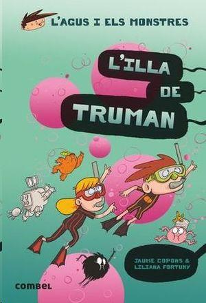ILLA DE TRUMAN, L'