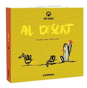 CAU AL DESERT, EL