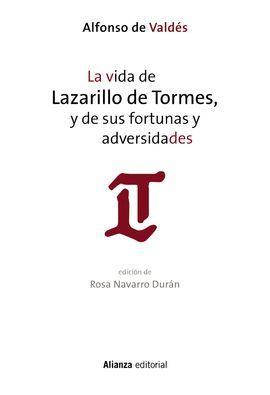 VIDA DE LAZARILLO DE TORMES, Y DE SUS FORTUNAS Y ADVERSIDADES