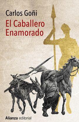 CABALLERO ENAMORADO, EL