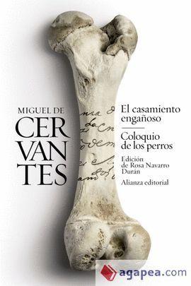 CASAMIENTO ENGAÑOSO, EL  / COLOQUIO DE LOS PERROS