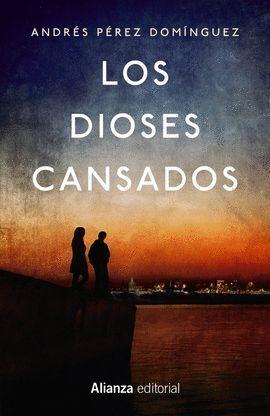 DIOSES CANSADOS, LOS