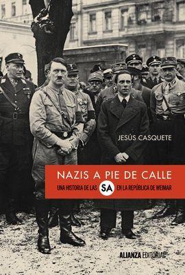NAZIS A PIE DE CALLE
