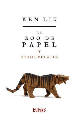 ZOO DE PAPEL Y OTROS RELATOS, EL