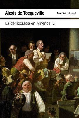 DEMOCRACIA EN AMÉRICA 1, LA