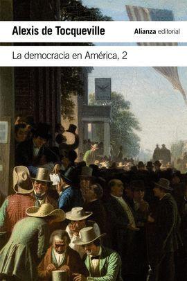 DEMOCRACIA EN AMÉRICA, LA  2