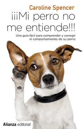 MI PERRO NO ME ENTIENDE!!!