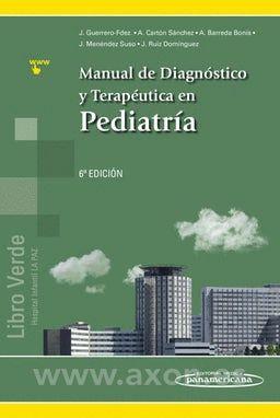 MANUAL DE DIAGNOSTICO Y TERAPEUTICA EN PEDIATRIA (6 ED.)