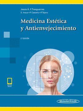 MEDICINA ESTETICA Y ANTIENVEJECIMIENTO (2ª EDICIÓN)