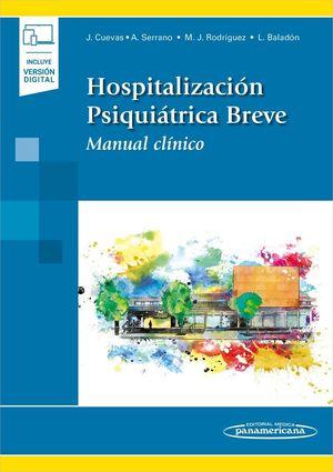 HOSPITALIZACIÓN PSIQUIÁTRICA BREVE (INCLUYE VERSIÓN DIGITAL)