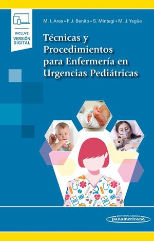 TECNICAS Y PROCEDIMIENTOS PARA ENFERMERIA EN URGENCIAS PEDIATRICAS (LIBRO + EBOOK)
