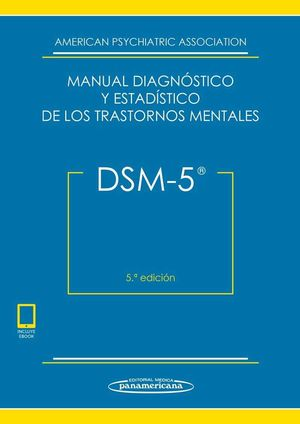 DSM-5 MANUAL DIAGNÓSTICO Y ESTADÍSTICO DE LOSTTRANSTORNOS MENTALES (5A.ED +EBOOK)