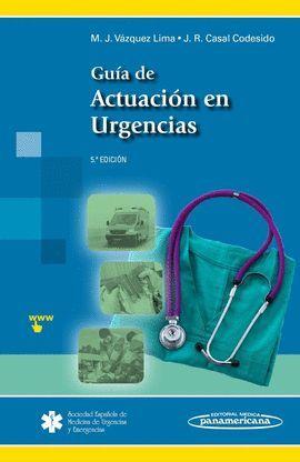 GUÍA DE ACTUACIÓN EN URGENCIAS 5ª EDICIÓN (+EBOOK)