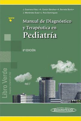 MANUAL DE DIAGNÓSTICO Y TERAPÉUTICA EN PEDIATRÍA (+ E-BOOK) 6ª ED