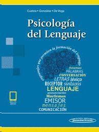 PSICOLOGÍA DEL LENGUAJE (INCLUYE ACCESO A EBOOK)