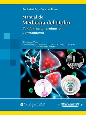 MANUAL DE MEDICINA DEL DOLOR (INCLUYE EBOOK)