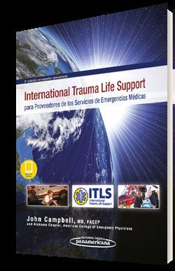 INTERNATIONAL TRAUMA LIFE SUPPORT PARA PROVEEDORES DE LOS SERVICIOS DE EMERGENCIAS MÉDICAS (3 ED.)+ EBOOK