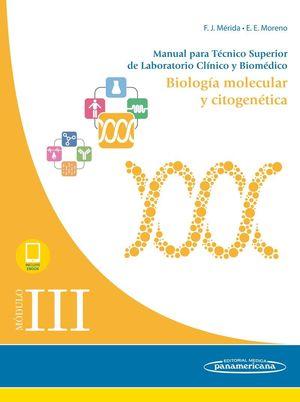 MÓDULO III. BIOLOGÍA MOLECULAR Y CITOGENÉTICA (+EBOOK)