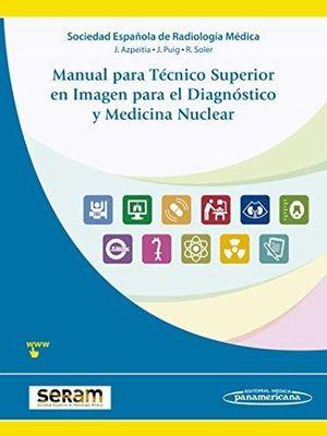 MANUAL PARA TÉCNICO SUPERIOR EN IMAGEN PARA EL DIAGNÓSTICO Y MEDICINA NUCLEAR (INCLUYE EBOOK)
