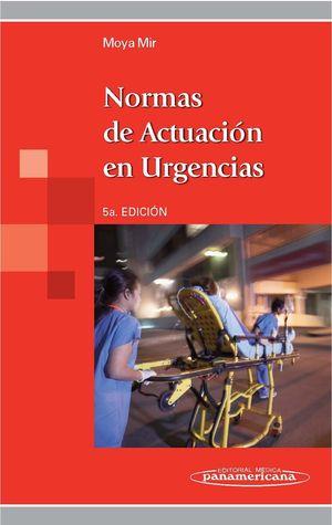 NORMAS DE ACTUACIÓN EN URGENCIAS + EBOOK