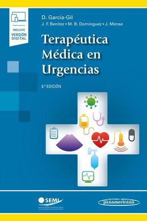 TERAPÉUTICA MÉDICA EN URGENCIAS (INCLUYE VERSIÓN DIGITAL) 6ª ED.