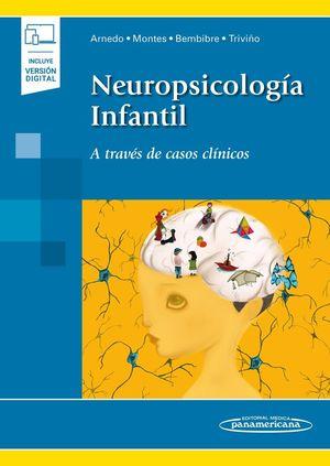 NEUROPSICOLOGÍA INFANTIL + VERSIÓN DIGITAL