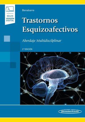TRASTORNOS ESQUIZOAFECTIVOS (2ª ED.) LIBRO + VERSIÓN DIGITAL